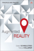 Augmented Reality - Principles and Practice