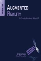 Augmented Reality - An Emerging Technologies Guide to AR
